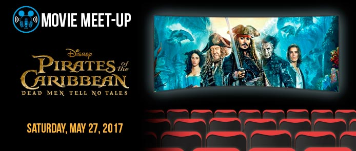 Movie Meet-up: Pirates of the Caribbean: Dead Men Tell No Tales