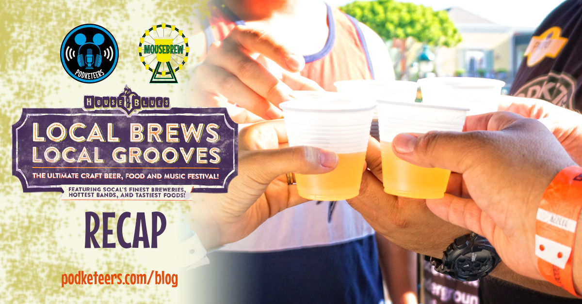 Local Brews, Local Grooves (House of Blues, Downtown Disney Anaheim)