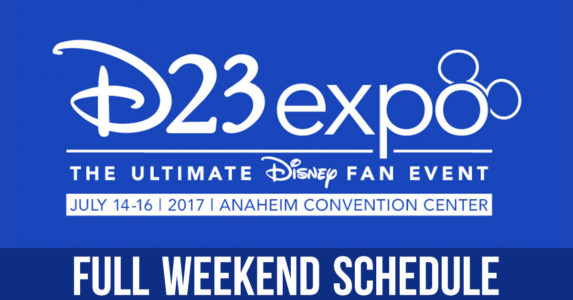 D23 Expo 2017 Full Weekend Schedule!