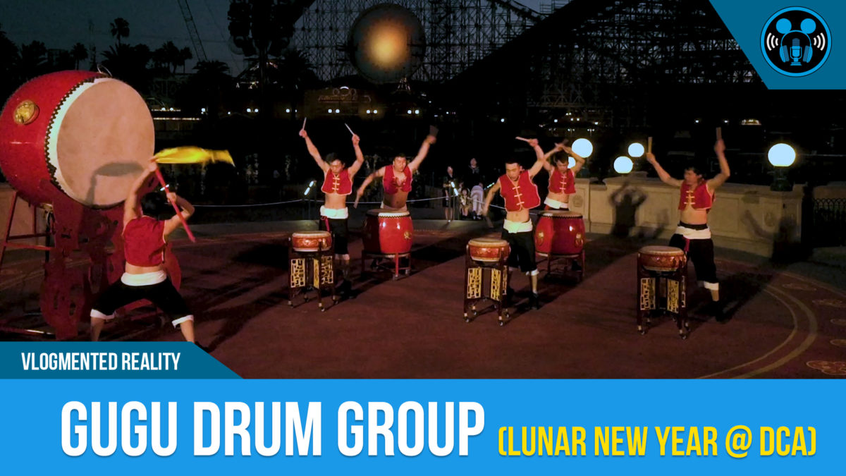 VLOG: Gugu DrumGroup (Lunar New Year at DCA)