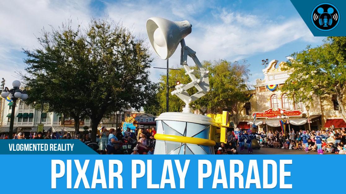 VLOG: PIXAR PLAY PARADE!
