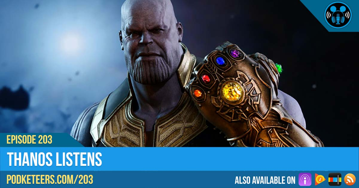 Ep203: Thanos Listens