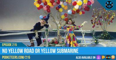 Ep215: No Yellow Road Or Yellow Submarine