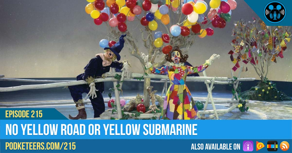 Ep215: No Yellow Road Or Yellow Submarine