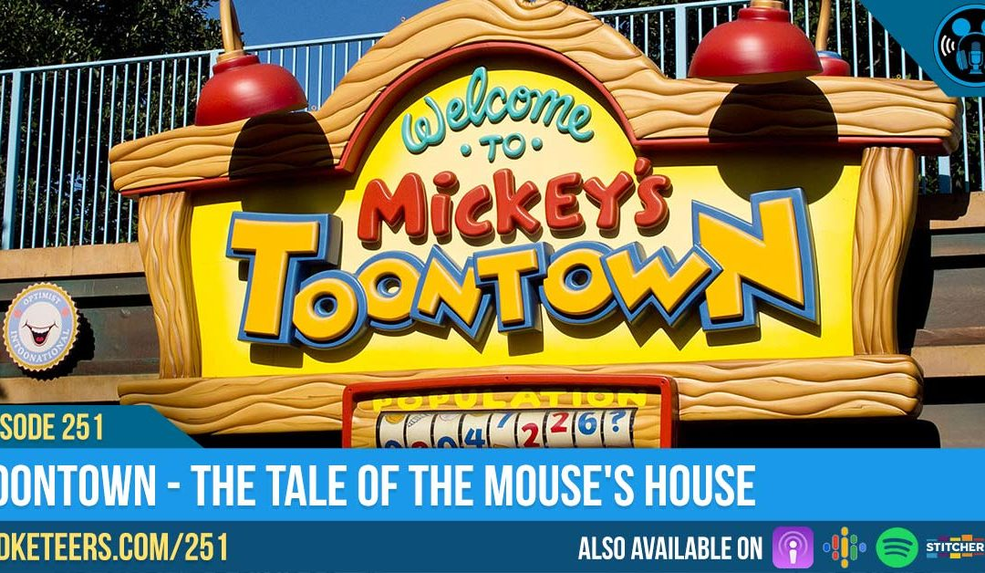 Ep251: Toontown – The Tale of the Mouse's House