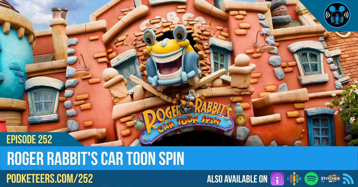 Ep252: Roger Rabbit's Car Toon Spin