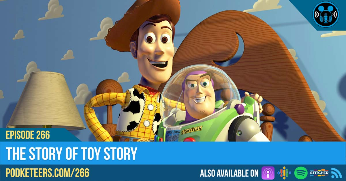 Ep266: The Story of Toy Story