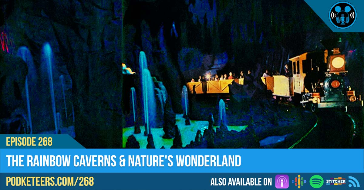 Ep268: The Rainbow Caverns & Nature's Wonderland