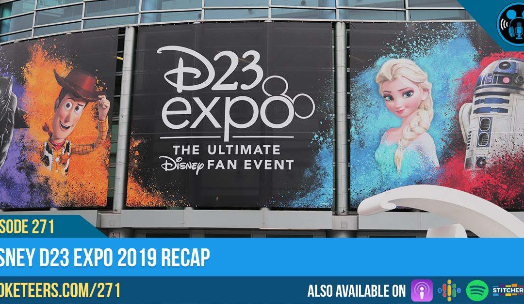 Ep271: Disney D23 Expo 2019 Recap