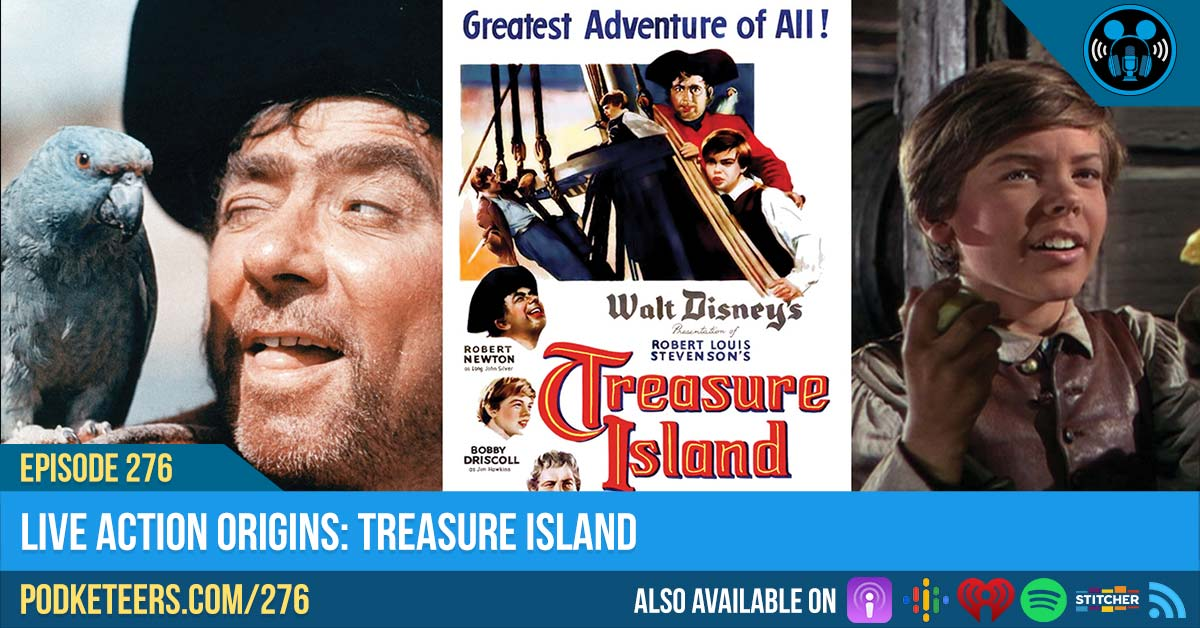Ep276: Live Action Origins: Treasure Island