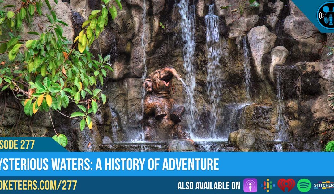 Ep277: Mysterious Waters : A History of Adventureland