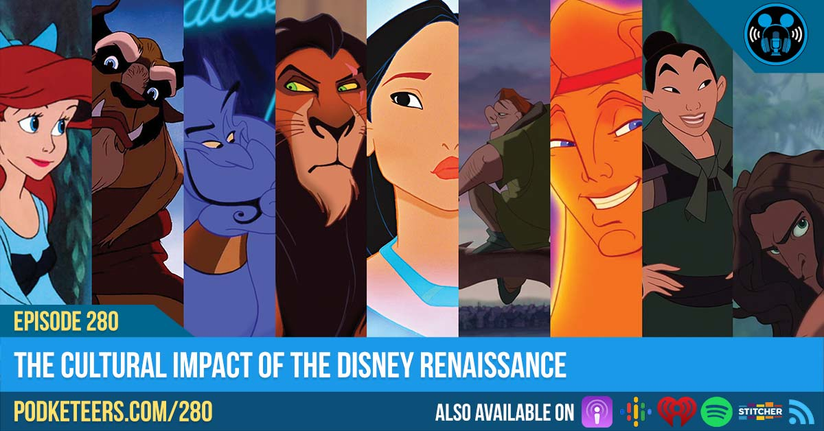 Ep280: The Cultural Impact of the Disney Renaissance