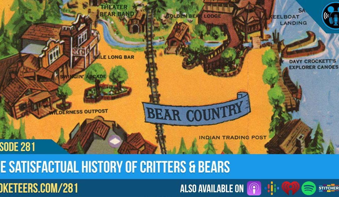 Ep281: The Satisfactual History Of Critters & Bears