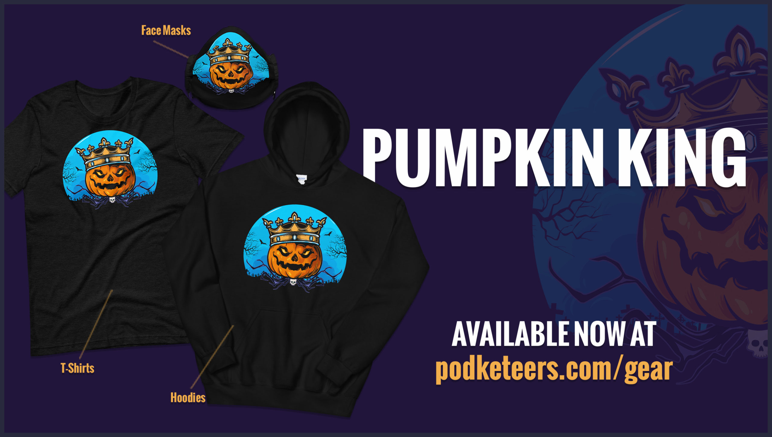 podketeers-gear-pumpkin-king-shirt-face-mask-hoodie