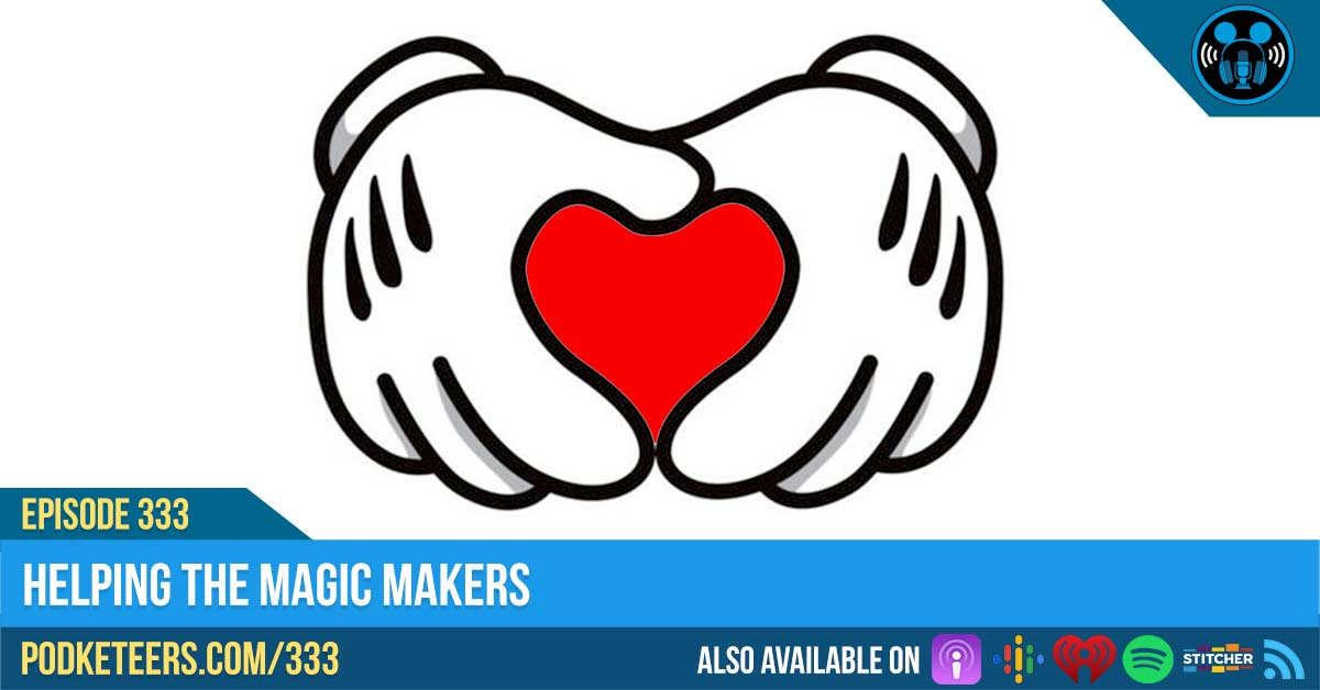 Ep333: Helping The Magic Makers