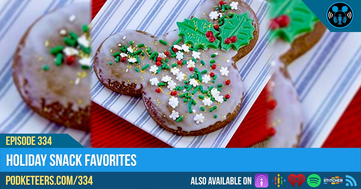 Ep334: Holiday Snack Favorites