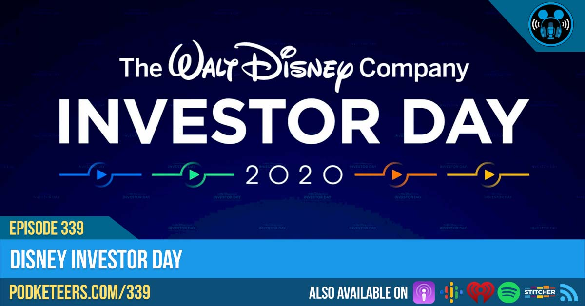 Ep339: Disney Investor Day