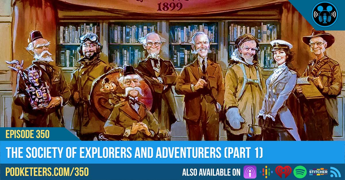 Ep350: The Society of Explorers and Adventurers (Part 1)