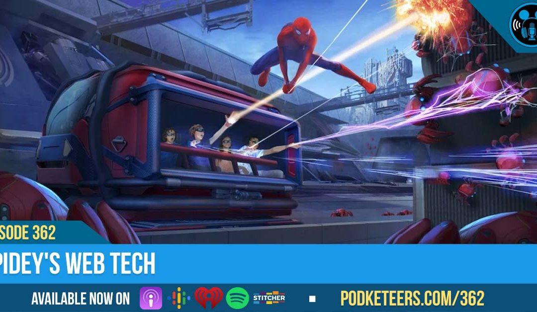 Ep362: Spidey's WEB Tech