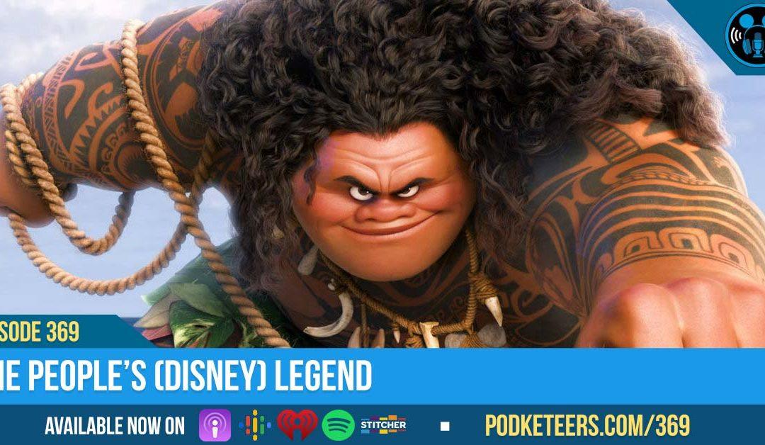 Ep369: The People's (Disney) Legend