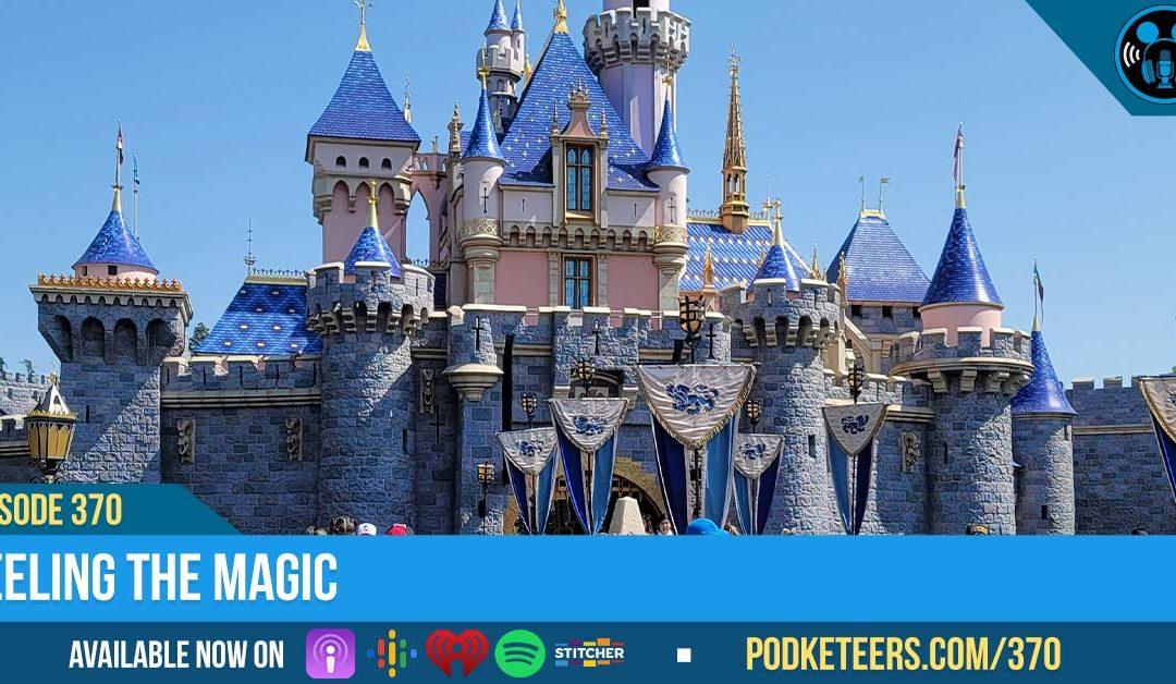 Ep370: Feeling The Magic