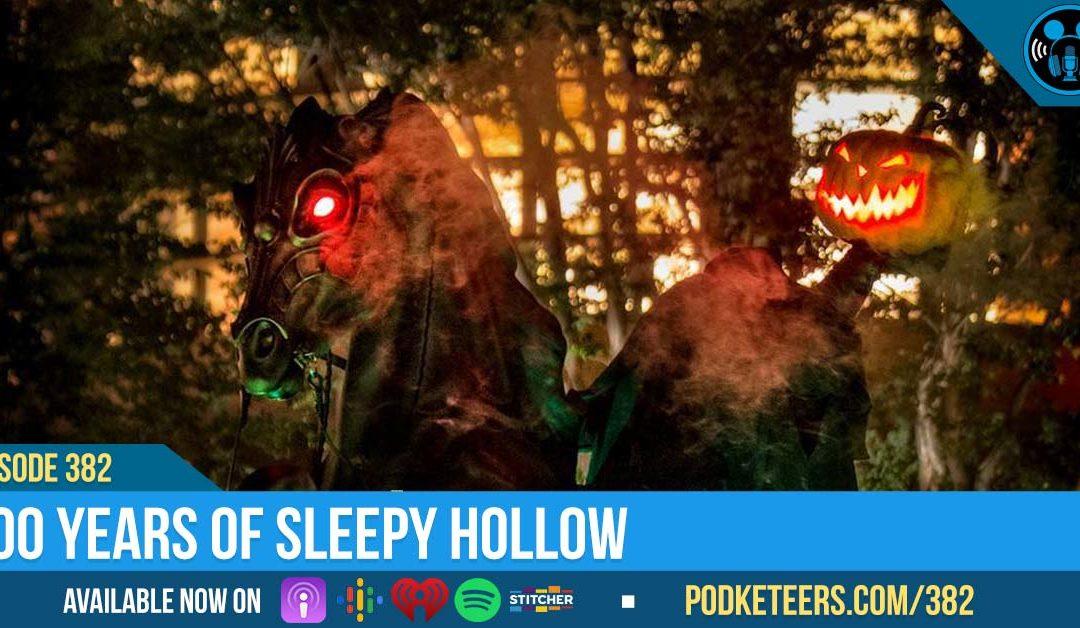 Ep382: 200 Years of Sleepy Hollow